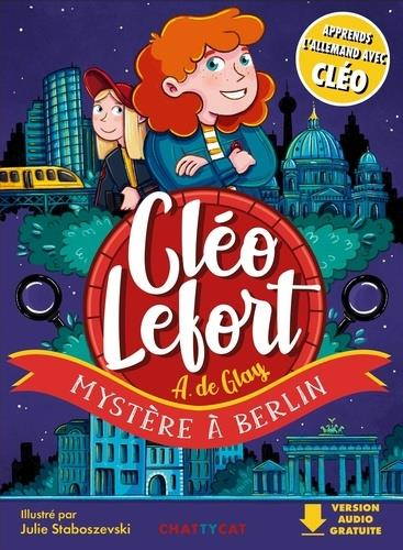 CLEO LEFORT  -  MYSTERE A BERLIN