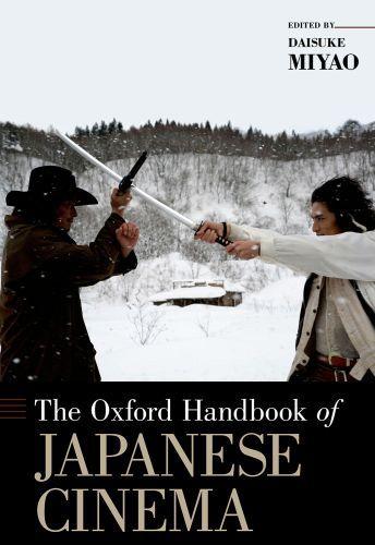 The Oxford Handbook of Japanese Cinema