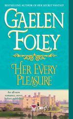 Vente Livre Numérique : Her Every Pleasure  - Gaelen Foley