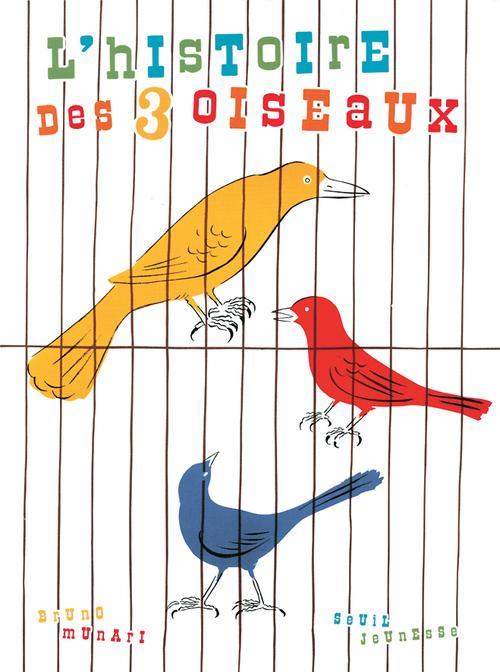 Histoire Des Trois Oiseaux (L')