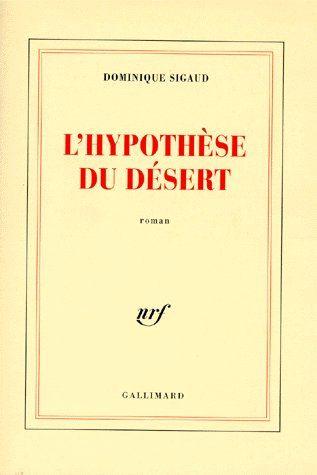 L'hypothèse du désert