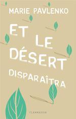 Couverture de Et Le Desert Disparaitra