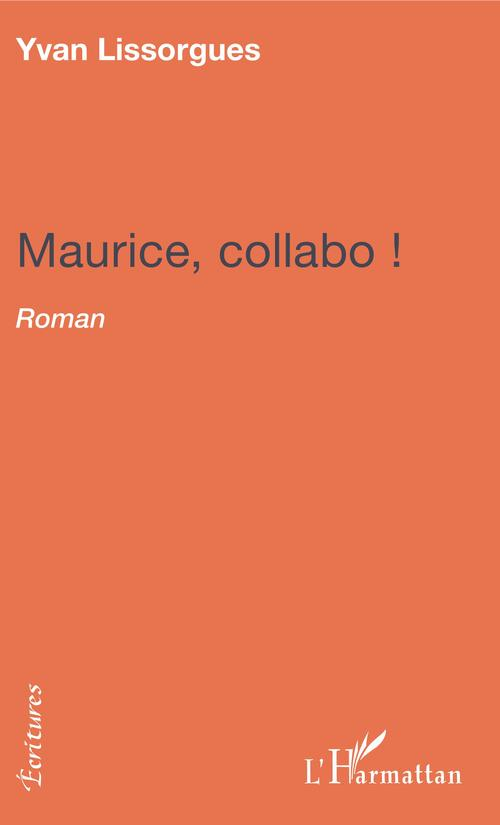 Maurice collabo !