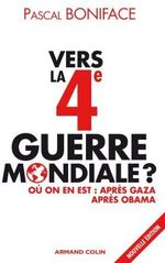 Vente Livre Numérique : Vers la 4e Guerre mondiale ?  - Pascal BONIFACE