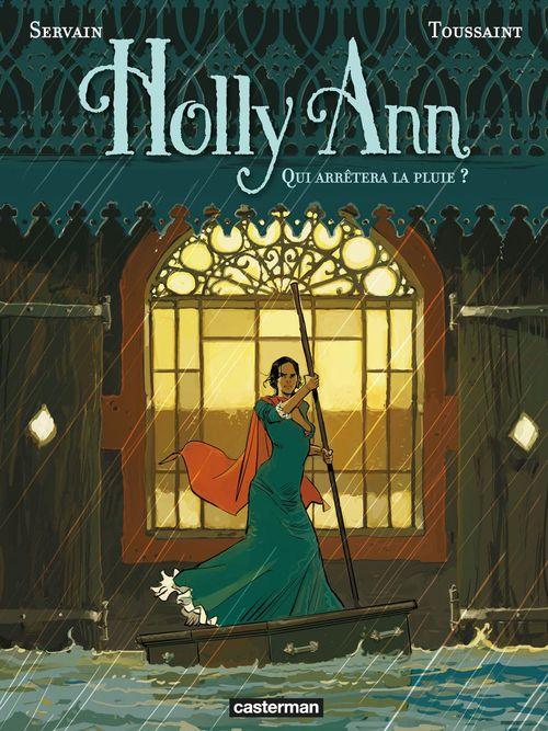 Holly Ann T.2 ; qui arrêtera la pluie ?