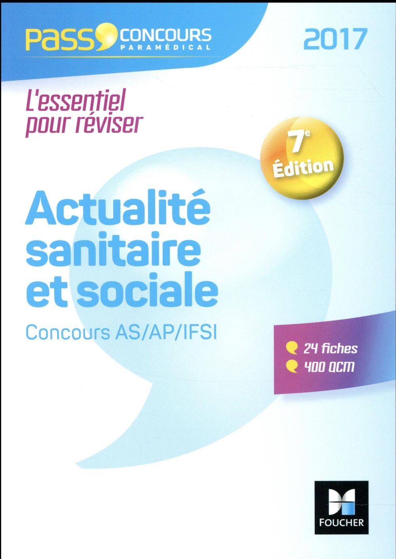 pass'concours ; actualité sanitaire et sociale ; AS- AP-IFSI (édition 2017)