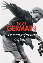Vente Livre Numérique : Le Vent reprend ses tours  - Sylvie Germain