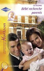 Vente EBooks : Bébé recherche parents (Harlequin Horizon)  - Liz Fielding