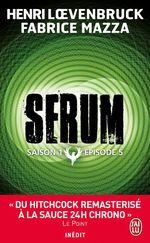 Vente Livre Numérique : Serum - Saison 01, épisode 05  - Henri Loevenbruck - Fabrice Mazza