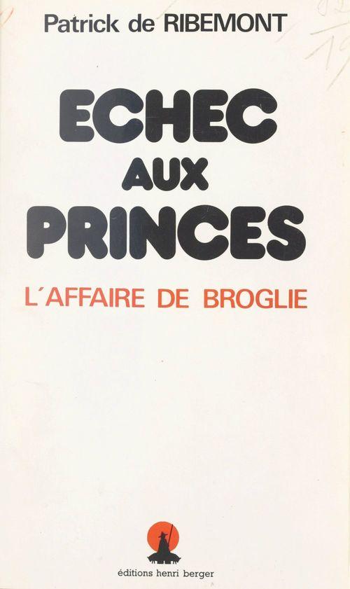 Échec aux princes