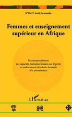 Femmes et enseignement supérieur en Afrique  - N'Dri T. Assié-Lumumba - N'Dri Therese Assie-Lumumba