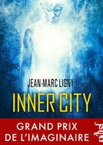 Vente Livre Numérique : Inner City  - Jean-Marc Ligny