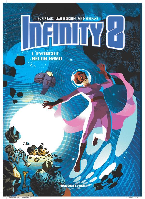 Infinity 8 T.3 ; l'évangile selon Emma