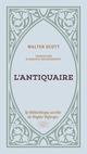 L'Antiquaire  - Walter SCOTT