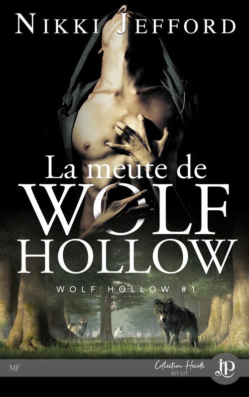 Wolf Hollow t.1 ; la meute de Wolf Hollow  - Nikki Jefford