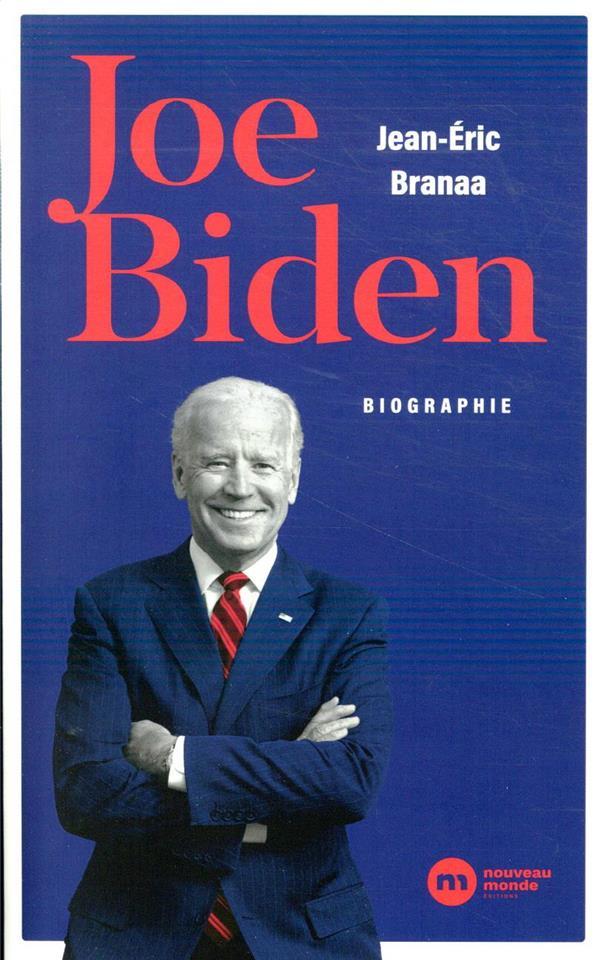 Joe Biden ; l'homme qui doit réparer l'Amérique