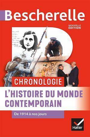 Bescherelle ; chronologie ; l'histoire du monde contemporain de 1914 à nos jours