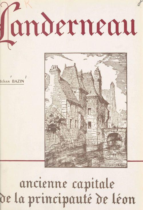 Landerneau  - Jehan Bazin