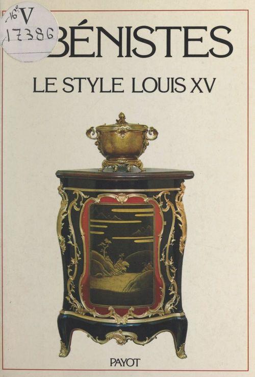 Les ébénistes du style Louis XV