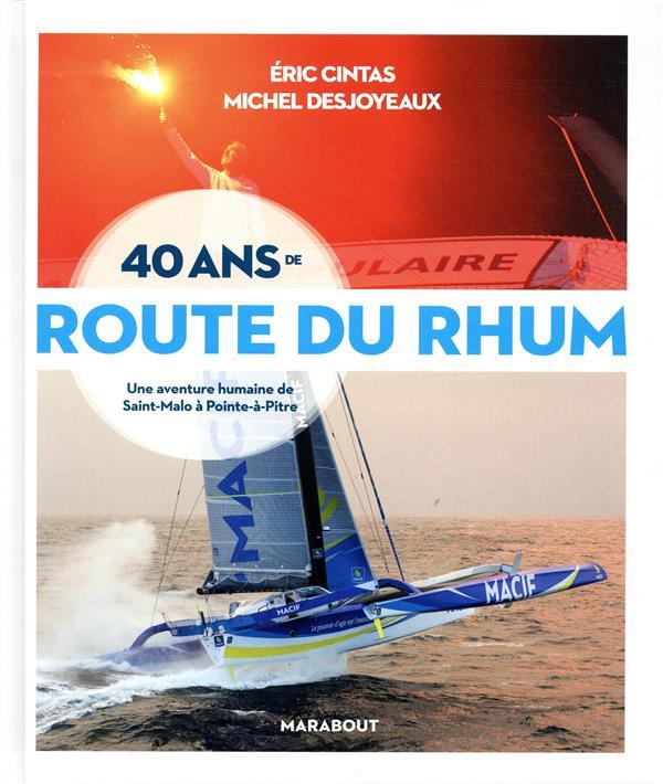 40 Ans De La Route Du Rhum