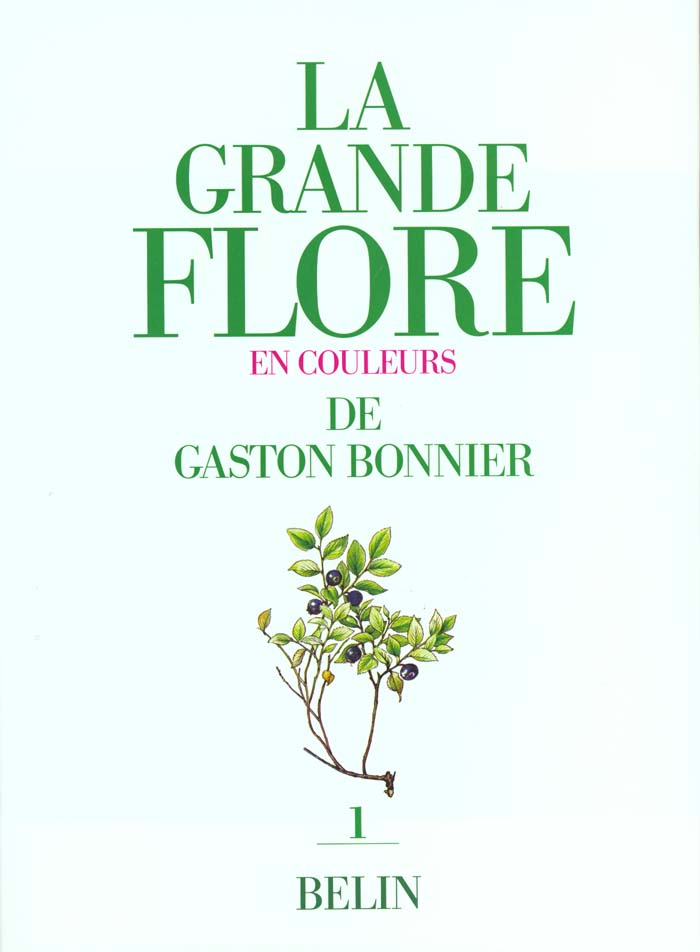 La grande flore en couleurs de gaston bonnier. tome 1 - illustrations