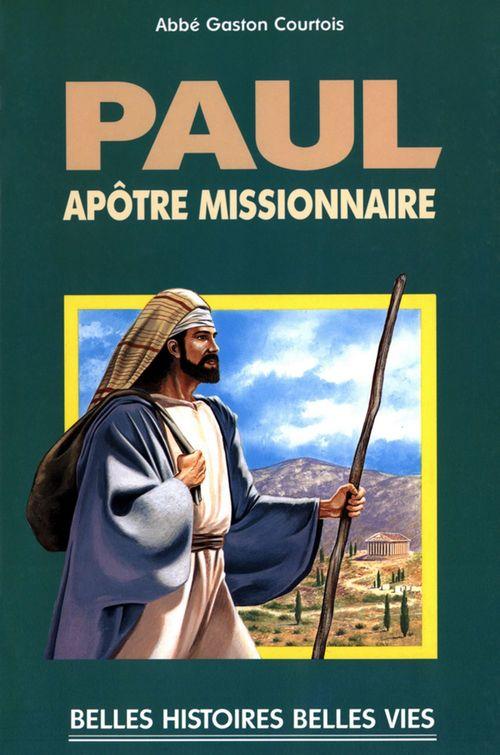 Paul, apôtre missionnaire