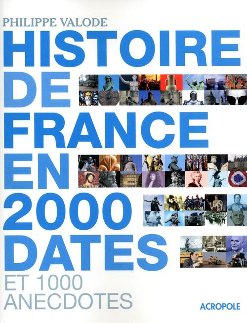 L'histoire de France en 2 000 dates