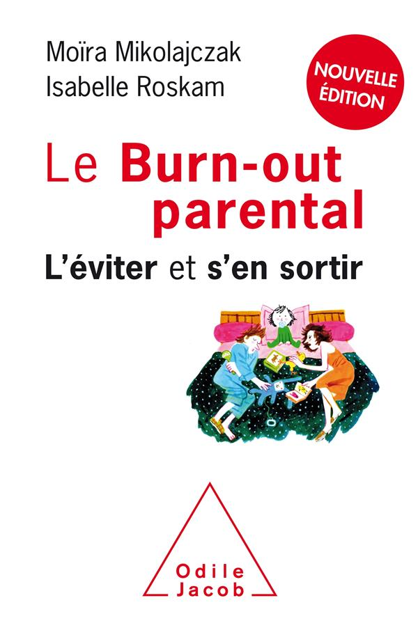 LE BURN-OUT PARENTAL  -  L'EVITER ET S'EN SORTIR