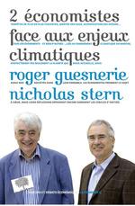 2 économistes face aux enjeux climatiques  - Roger Guesnerie - Nicolas Stern