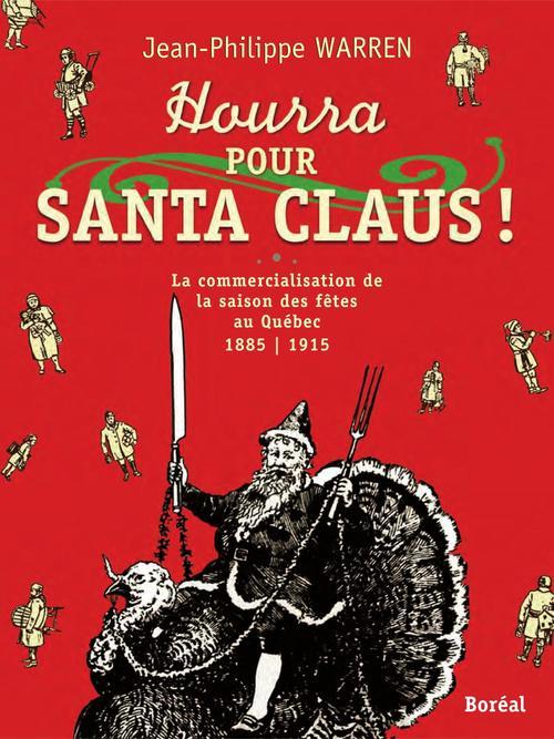 Hourra pour Santa Claus!