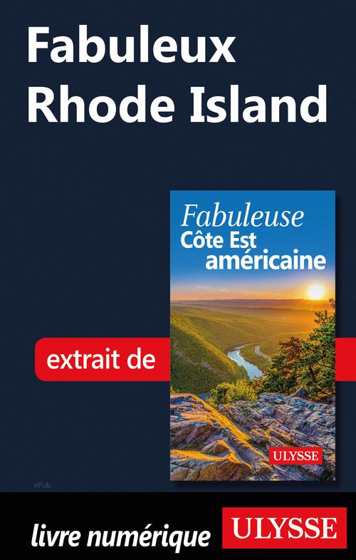 Fabuleux Rhode Island  - . Collectif