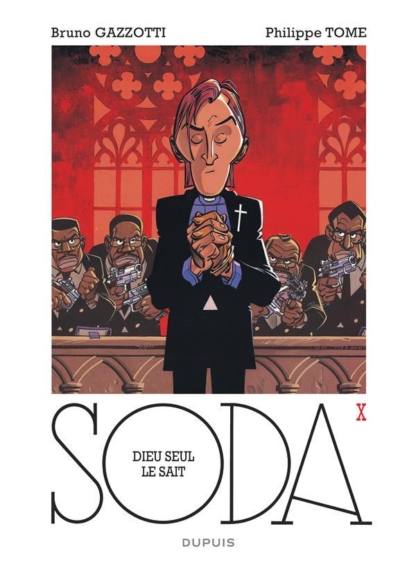 Soda T.10 ; Dieu Seul Le Sait