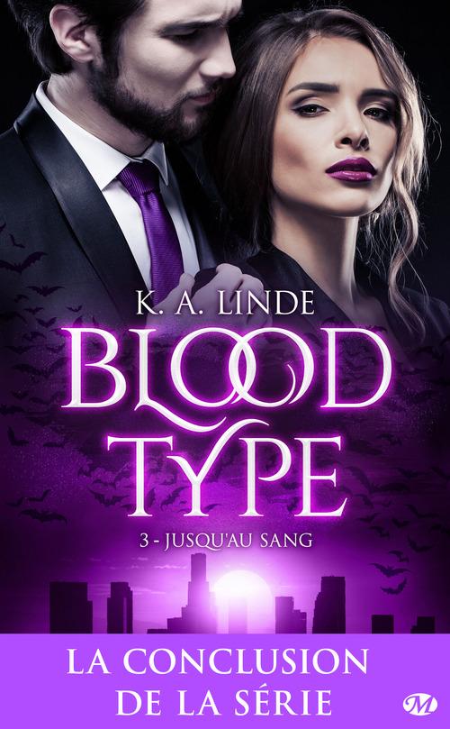 Blood type T.3 ; jusqu'au sang