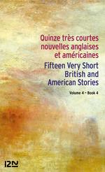 Bilingue français-anglais : 15 très courtes nouvelles anglaises et américaines Vol. 4 / 15 English and American Very Short Stori  - Katherine Mansfield - EDGAR ALLAN POE - Collectif