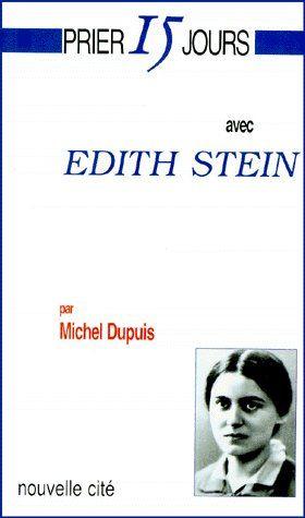 Prier 15 Jours Avec ; Edith Stein