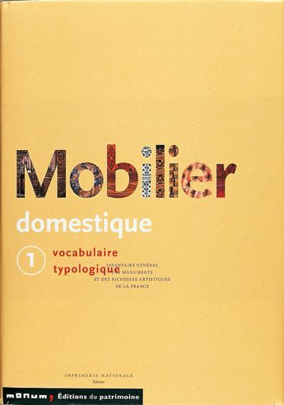 Mobilier Domestique T.1 ; Vocabulaire Typologique