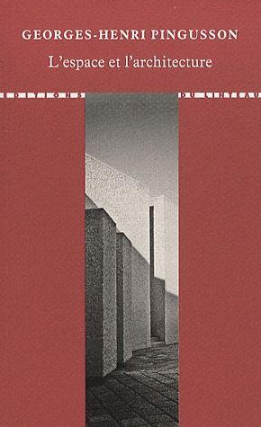 L'espace et l'architecture ; cours de gestion de l'espace (1973-1974)