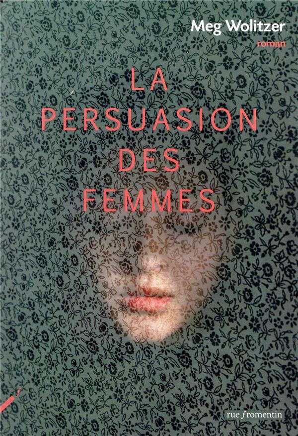 - LA PERSUASION DES FEMMES