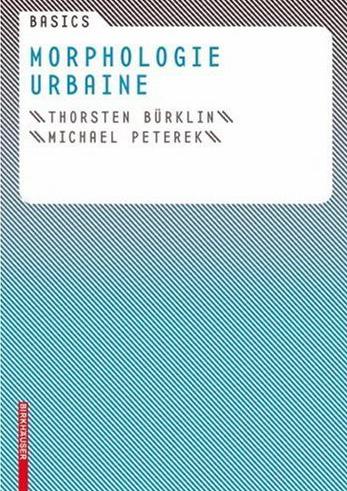 Basics ; morphologie urbaine