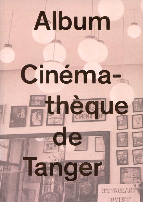 Album, cinémathèque de Tanger