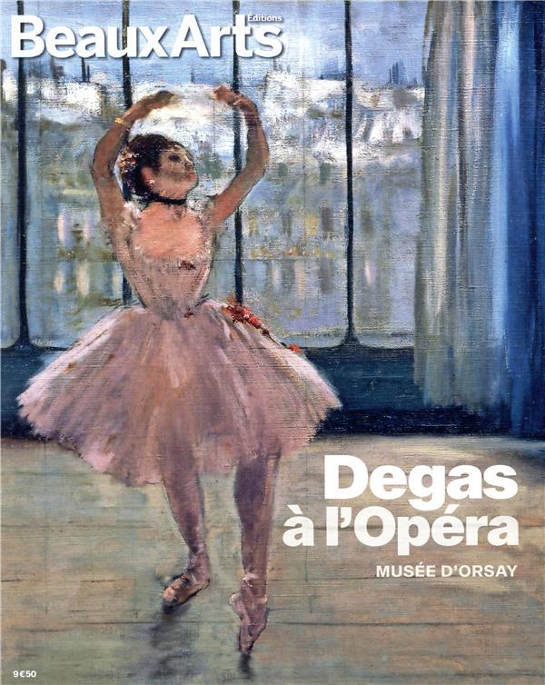 Degas à l'opéra ; Musée d'Orsay