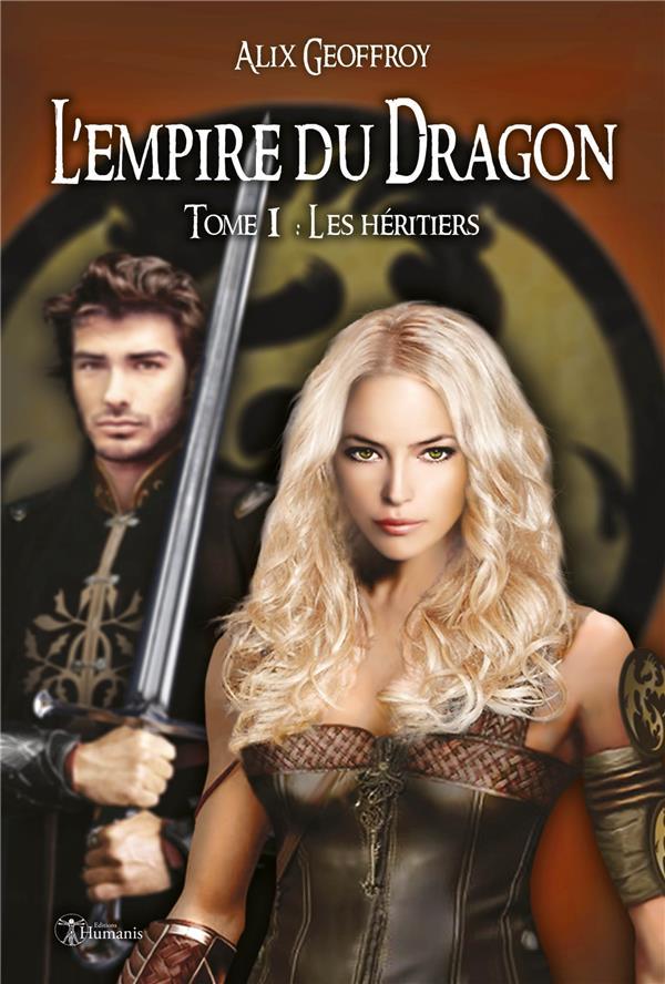 L'empire du dragon t.1 ; les héritiers (version intégrale)