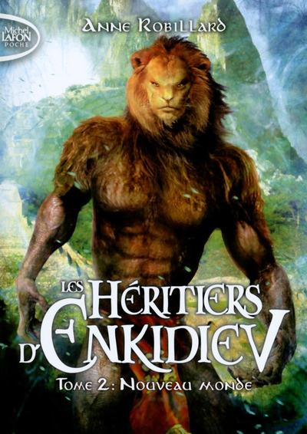 les héritiers d'Enkidiev t.2 ; nouveau monde
