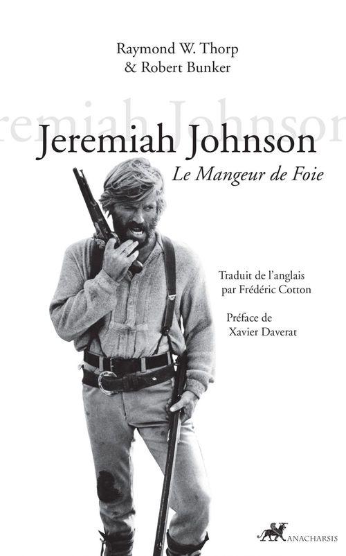 Jeremiah Johnson ; le mangeur de foie