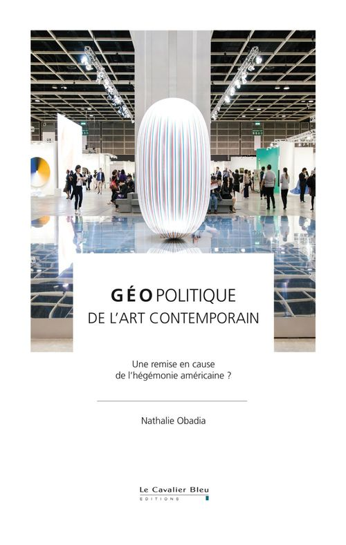 Géopolitique de l'art contemporain
