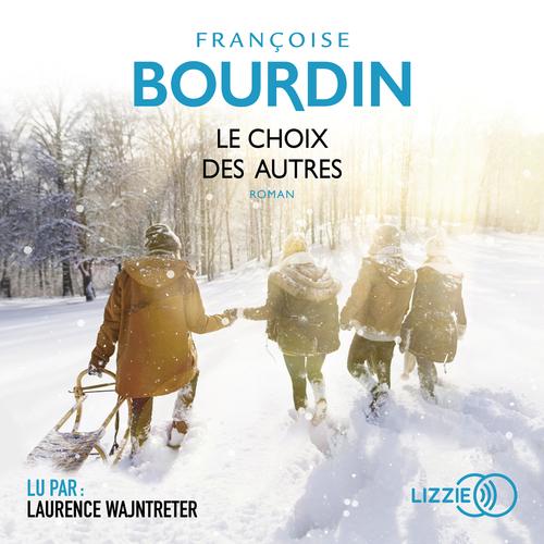 Le choix des autres  - Françoise Bourdin