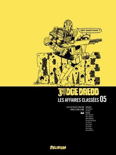 Judge Dredd - les affaires classées T.5