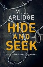 Vente EBooks : Hide and Seek  - M. J. Arlidge