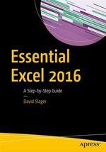 Essential Excel 2016  - David Slager
