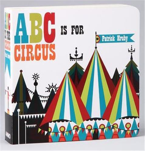 Patrick hruby abc is for circus (mini)